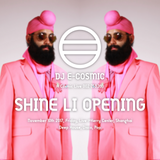 A Cosmic Live 002 / SHINE LI OPENING PART on November 10th 2017, Friday @Kerry Center, Shanghai