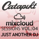 Catapult Sessions Vol:4 with Just Another DJ