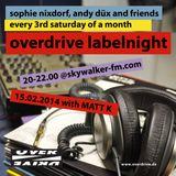 Matt K@ Overdrive Labelnight 2014 02 15 @ Skywalker FM