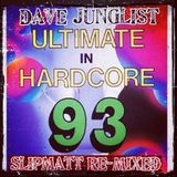 Slipmatt - Ultimate In Hardcore 93 Re-Mixed