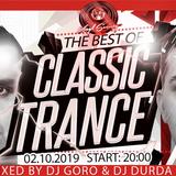 The Best Of Classic Trance  100% Vinyl  Mixed By DJ Goro B2B DJ Durda