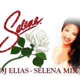 DJ ELIAS - SELENA MIX 22nd Anniversary