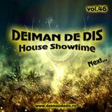 Deiman de Dis - House Showtime vol.46 (Next...) [01.08.2017]