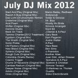 Dave the Drummer - July DJ Mix-  Part 1