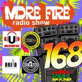 More Fire Radio Show #168 Week of April 2nd 2018 with Crossfire from Unity Sound