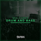 Shann Mix Three - Drum & Bass