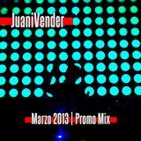 JuaniVender - March 2013 Promo Mix