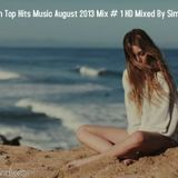 Romanian Top Hits Music August 2013 Mix # 1 HD Mixed By Simox Morad