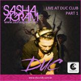 SASHA AGRAM live @ DUC CLUB Part 1