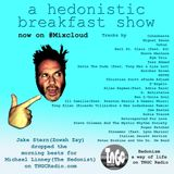 A hedonistic breakfast on #Mixcloud