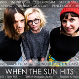 When The Sun Hits #94 on DKFM