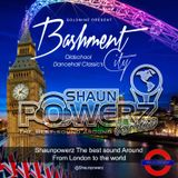Bashment City - Mixed By Shaunpowerz, powerz sound. (Oldschool Bashment ).
