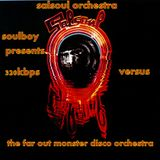 most wanted salsoul orchestra versus the far out monster disco orchestra
