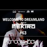 mektro - Welcome to Dreamland 63 (ProggyBoy Guestmix)