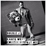 Double J : Kanye West College Dropout Mix