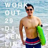 Work Out 29  (運動混音29 - 2019SS精選)