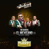 Mix de Mi Banda el Mexicano para LA DOLORES Caguamería Fina