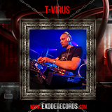 Exode Records Podcast volume 36 by T-Virus