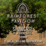 Rainforest Pavilion Showcase with Halim Ardie at W Sound Suite. Guests: Gato Latex, David Bertrand