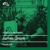 The Anjunadeep Edition 209 with James Grant