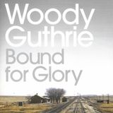 Agit Pop IV (11.01.2019) - Woody Guthrie: Bound For Glory