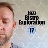 Rhythmic Jazzy Instrumental Hip Hop - Trip Hop - Downtempo Flow - Jazz Bistro Exploration 17