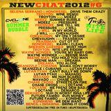 New Chat #6 - Summer Bubble Riddim - Nite Life Riddim -  Mega Mix by DJ Pete Bodega