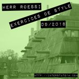 Herr Roessi's Exercices De Style September'18