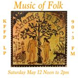 Music of Folk 5/12/18 hour two