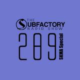 The Subfactory Radio Show #289 - SKMA & MARX Special