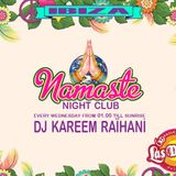 Kareem Raïhani @ Namaste Ibiza - Night Club - 30-07-2014