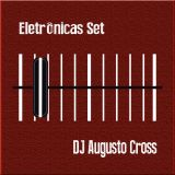 DJ Augusto Cross - Brasil Remix (DEMO)