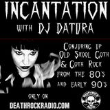 Dj Datura Incantation 07-14-2017
