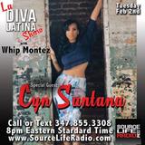 La Diva Latina Show - Special Guest: Cyn Santana & That Girl Aggy ((02.02.16))