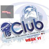 PLANETE FM #LE CLUB# DJ WALL WEEK 11