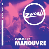 Manouvre - Zwoell Podcast #23