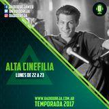 ALTA CINEFILIA - PROGRAMA 009 - 03/04/2017 - LUNES DE 22 A 23 POR WWW.RADIOOREJA.COM.AR