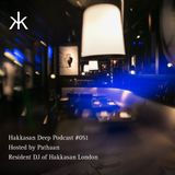Hakkasan Deep Podcast #051