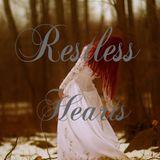 Restless Hearts ♪♫♪♫