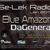 DaGeneral & Blue Amazon Se-Lek Radio Mix 24th Jan