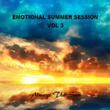 EMOTIONAL SUMMER SESSION VOL 3  - Always the Sun -