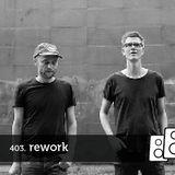 Soundwall Podcast #403: Rework