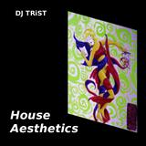 House Aesthetics