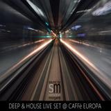 Deep & House Live Set @Caffè Europa | Simone Morganti Dj