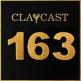 CLAPCAST #163