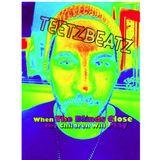 When The Blinds Close The Children Will Play TeetzBeatz Mix