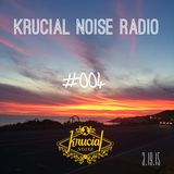 Krucial Noise Radio Show #004 w/ Mr. BROTHERS