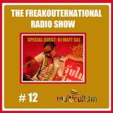 The FreakOuternational Radio Show #12 20/06/14