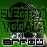 DJ ORFEU - Electro Vocals (Vol. 2)