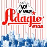 NOTVRAPS - ADAGIO SPECIAL 2011